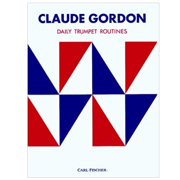 CLAUDE GORDON, DAILY TRUMPET ROUTINES