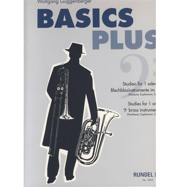 BASICS PLUSS FOR TROMBONE, BARYTON, EUPHONIUM & TUBA