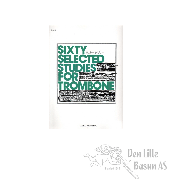 KOPPRASCH, SIXTY SELECTED STUDIES FOR TROMBONE