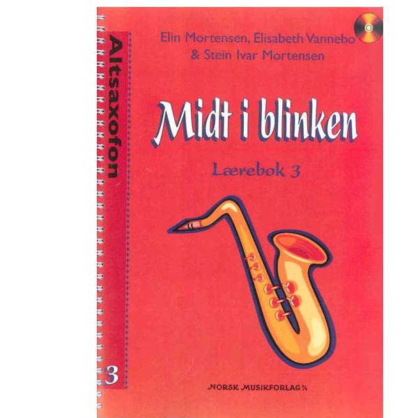 MIDT I BLINKEN ALTSAXOFON BOK 3