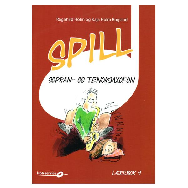 SPILL SOPRAN- OG TENORSAXOFON BOK 1
