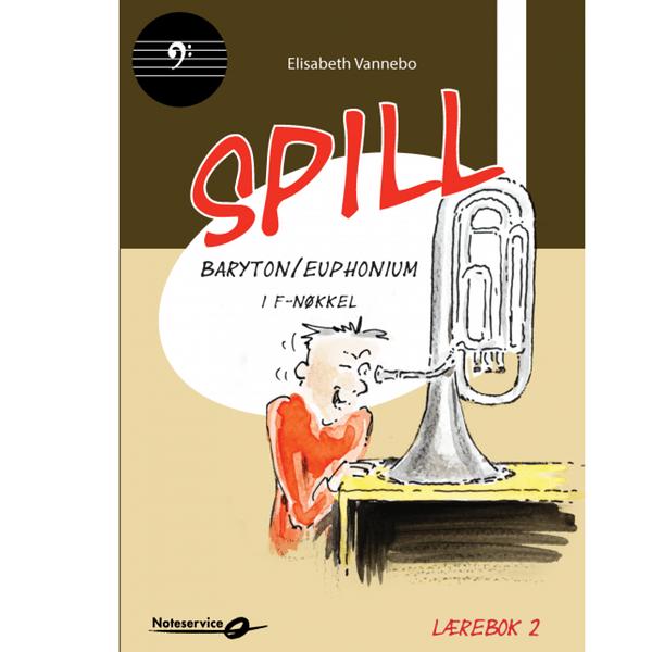 SPILL BARYTON/ EUPHONIUM I F-NØKKEL BOK 2