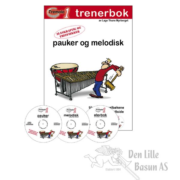 TREMOLO 1 TRENERBOK FOR PAUKER OG MELODISK SLAGVERK