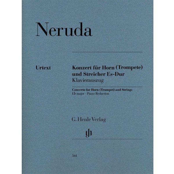 NERUDA: CONCERTO FOR HORN (TROMPET) AND STRINGS