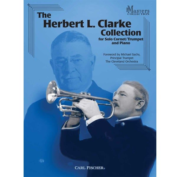 THE HERBERT L. CLARKE COLLECTION BY H. L. CLARKE