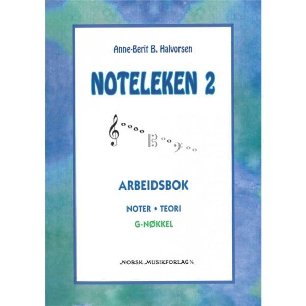 NOTELEKEN 2 G-NØKKEL AV ANNE-BERIT HALVORSEN